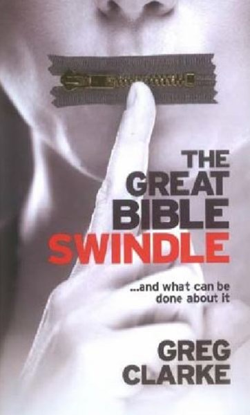 Great Bible Swindle ...And What Can Be Done About It