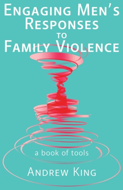 Engaging men's responses to family violence