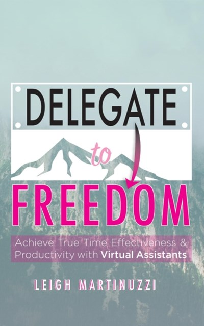 (ebook) Delegate to Freedom