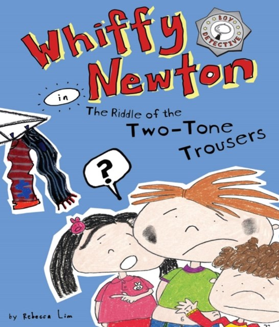 (ebook) Whiffy Newton in The Riddle of the Two-Tone Trousers