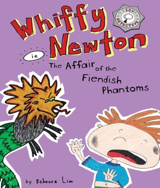 (ebook) Whiffy Newton in The Affair of the Fiendish Phantoms