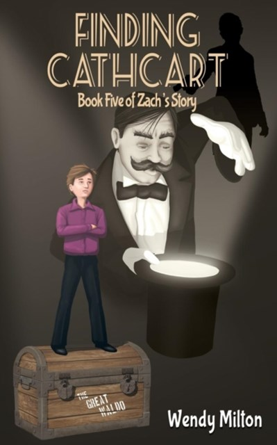 Finding Cathcart: Book Five of Zach's Story 2/e