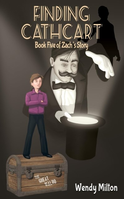 (ebook) Finding Cathcart: Book Five of Zach's Story
