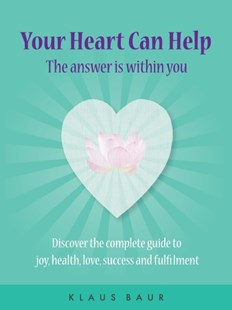 (ebook) Your Heart Can Help - The Answer Is Within You - Social Sciences Psychology