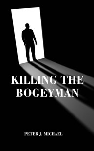 (ebook) Killing the Bogeyman - Modern & Contemporary Fiction General Fiction