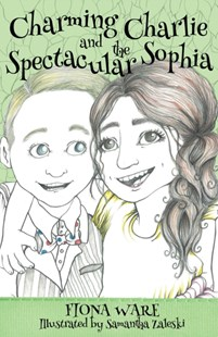 (ebook) Charming Charlie and the Spectacular Sophia - Children's Fiction