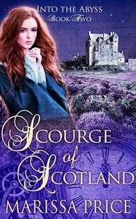 Scourge of Scotland (Book 2, Into The Abyss) by Marissa Price (9780648127925) - PaperBack - Poetry & Drama Plays