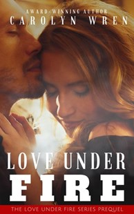 (ebook) Love Under Fire - Modern & Contemporary Fiction General Fiction