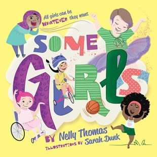 Some Girls by Nelly Thomas (9780648147404) - PaperBack - Picture Books