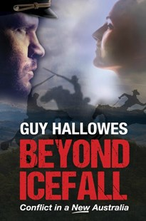 Beyond Icefall by Guy Hallowes (9780648148500) - PaperBack - Classic Fiction