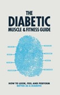 Diabetic Muscle and Fitness Guide by Phil Graham (9780648148531) - PaperBack - Health & Wellbeing Fitness