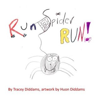 Run Spider, Run! by Tracey Diddams, Huon Diddams (9780648285502) - PaperBack - Non-Fiction Animals