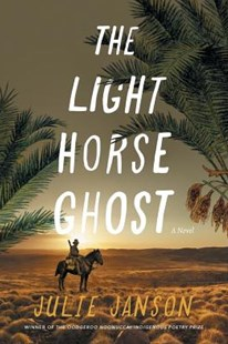 The Light Horse Ghost by Julie Janson (9780648413097) - PaperBack - Historical fiction