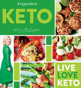 4 Ingredients Keto by Kim Mccosker (9780648485117) - PaperBack - Cooking
