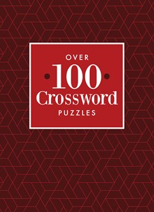 Over 100 Crossword Puzzles by Lake Press (9780655205807) - HardCover - Craft & Hobbies Puzzles & Games