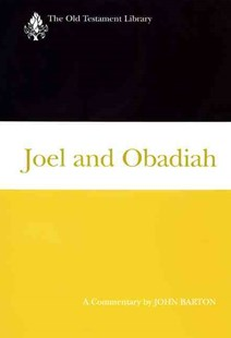 Joel and Obadiah by John Barton (9780664219666) - HardCover - Religion & Spirituality Christianity