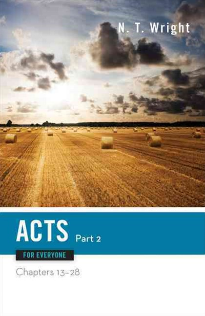 Acts for Everyone, Chapters 13-28