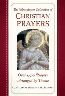 Westminster Collection of Christian Prayers by James Stewart, Dorothy M Stewart, James Stewart (9780664229450) - PaperBack - Religion & Spirituality Christianity