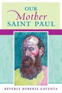 Our Mother Saint Paul by Beverly Roberts Gaventa (9780664231491) - PaperBack - Religion & Spirituality Christianity