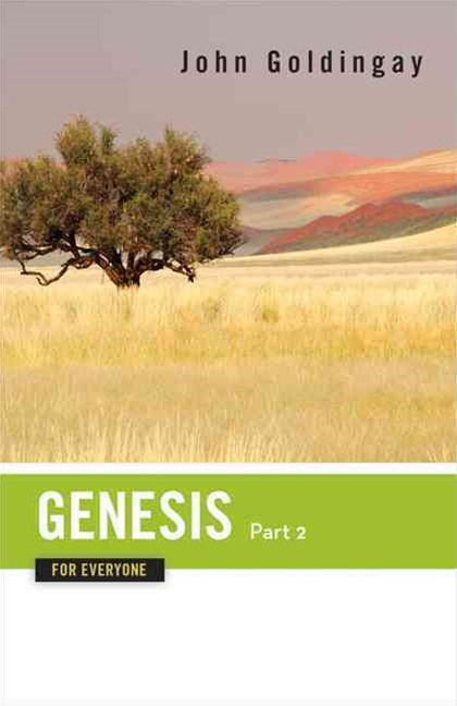 Genesis for Everyone, Chapters 17-50