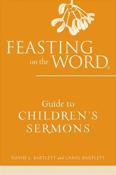 Feasting on the Word Guide to Children