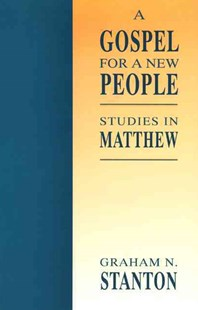 A Gospel for a New People by Graham N. Stanton (9780664254995) - PaperBack - Religion & Spirituality Christianity