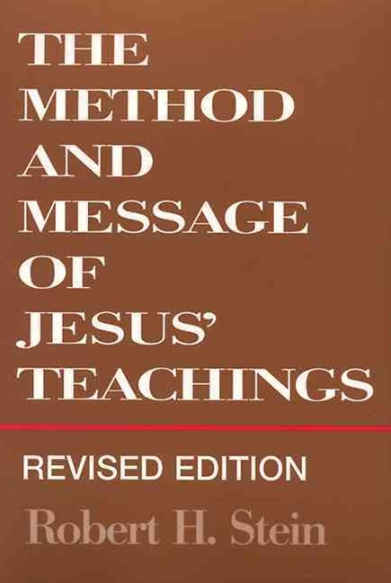Method and Message of Jesus' Teachings