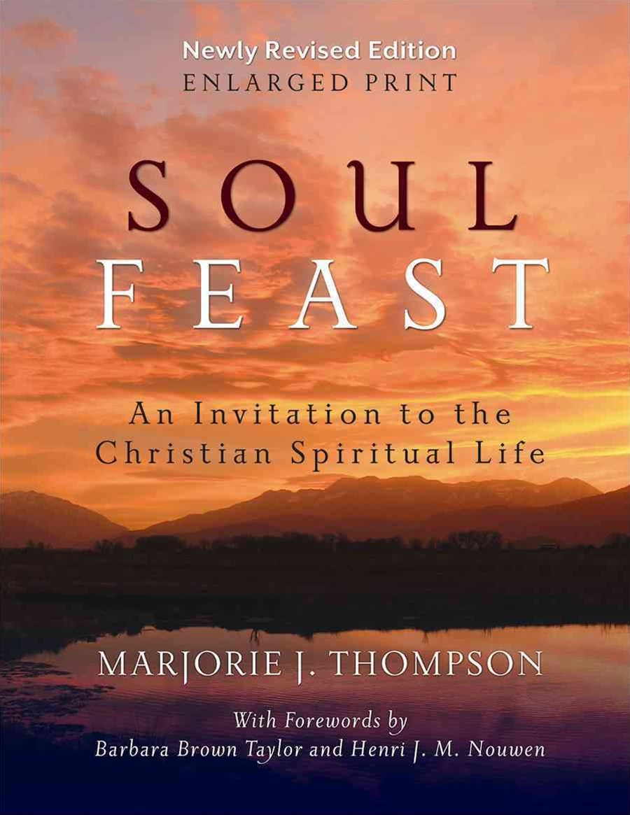 Soul Feast, Newly Revised Edition-Enlarged