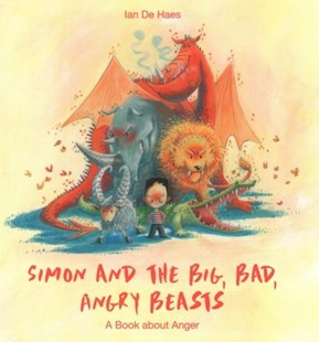 Simon and the Big, Bad, Angry Beasts by Ian De Haes (9780664263553) - HardCover - Non-Fiction Family Matters