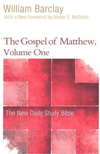 The Gospel of Matthew by William Barclay, Allister Mcgrath (9780664263706) - PaperBack - Religion & Spirituality Christianity