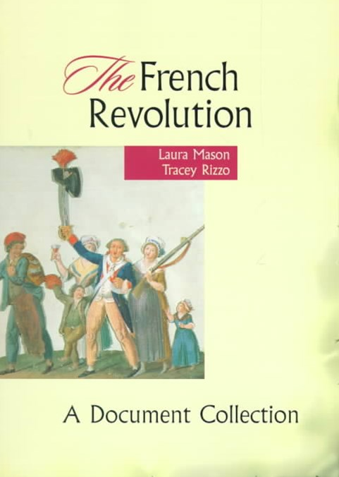 The French Revolution : A Document Collection