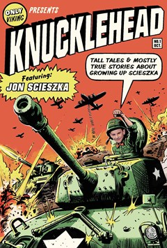 Knucklehead: Tall Tales & Mostly True Stories About Growing Up          Scieszka