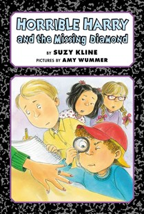 Horrible Harry and the Missing Diamond by Suzy Kline, Amy Wummer (9780670014262) - HardCover - Children's Fiction Older Readers (8-10)
