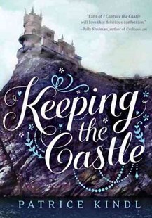 Keeping the Castle by Patrice Kindl (9780670014385) - HardCover - Children's Fiction Teenage (11-13)