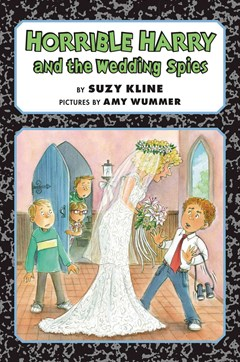 Horrible Harry And The Wedding Spies