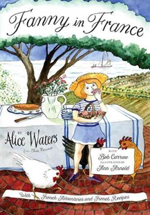 Fanny In France by Alice Waters, Ann Arnold, Ann Arnold (9780670016662) - HardCover - Children's Fiction Older Readers (8-10)