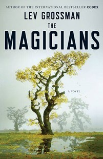 The Magicians by Lev Grossman (9780670020553) - HardCover - Fantasy