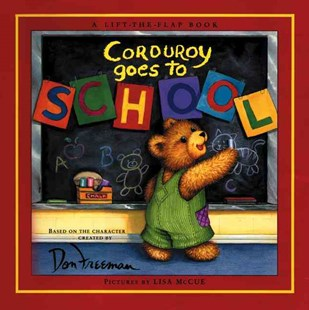 Corduroy Goes to School - Children's Fiction Intermediate (5-7)