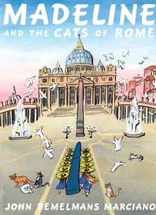 Madeline and the Cats of Rome - Children's Fiction Intermediate (5-7)
