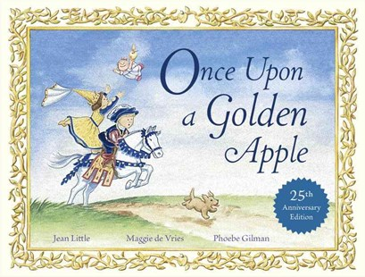 Once upon a Golden Apple by Jean Little, Maggie de Vries, Phoebe Gilman (9780670070077) - HardCover - Children's Fiction Intermediate (5-7)