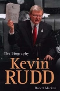 Kevin Rudd: The Biography by Macklin Robert (9780670071357) - PaperBack - Biographies General Biographies