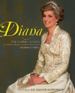 Diana: The People's Princess by Owen Nicholas, Trevor McDonald (9780670071531) - HardCover - Biographies General Biographies