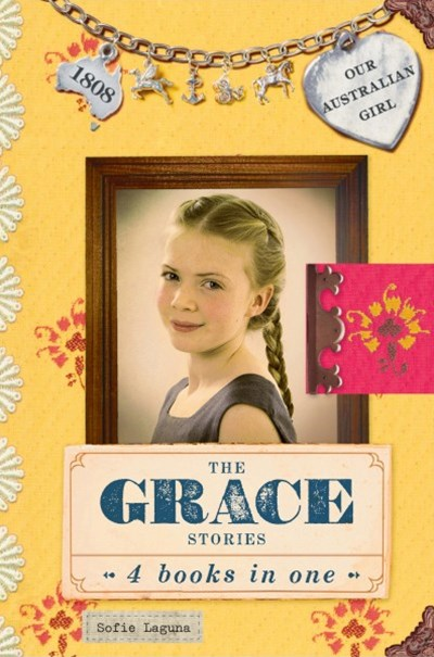 Our Australian Girl: The Grace Stories