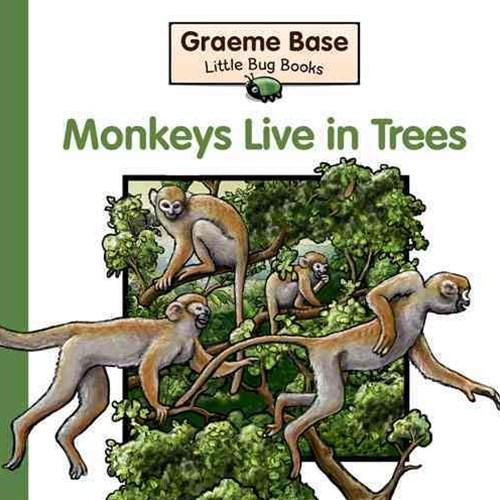 Little Bug Books: Monkeys Live In Trees