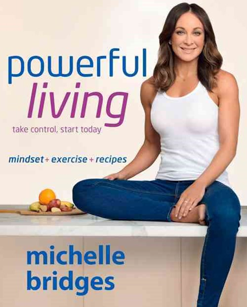 Powerful Living: Mindset + Exercise + Recipes