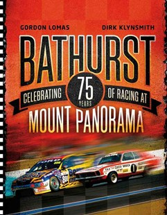 Bathurst by Dirk Klynsmith, Gordon Lomas (9780670078615) - PaperBack - Sport & Leisure Other Sports