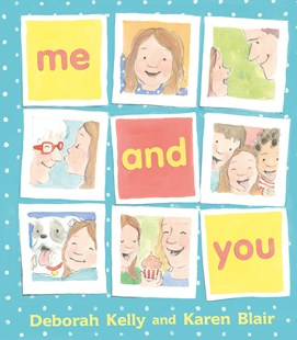Me And You by Deborah Kelly (9780670079247) - HardCover - Picture Books