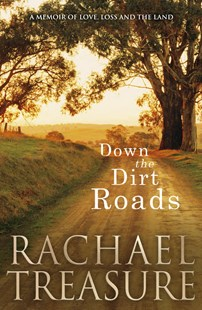 Down the Dirt Roads by Rachael Treasure (9780670079438) - PaperBack - Science & Technology Environment