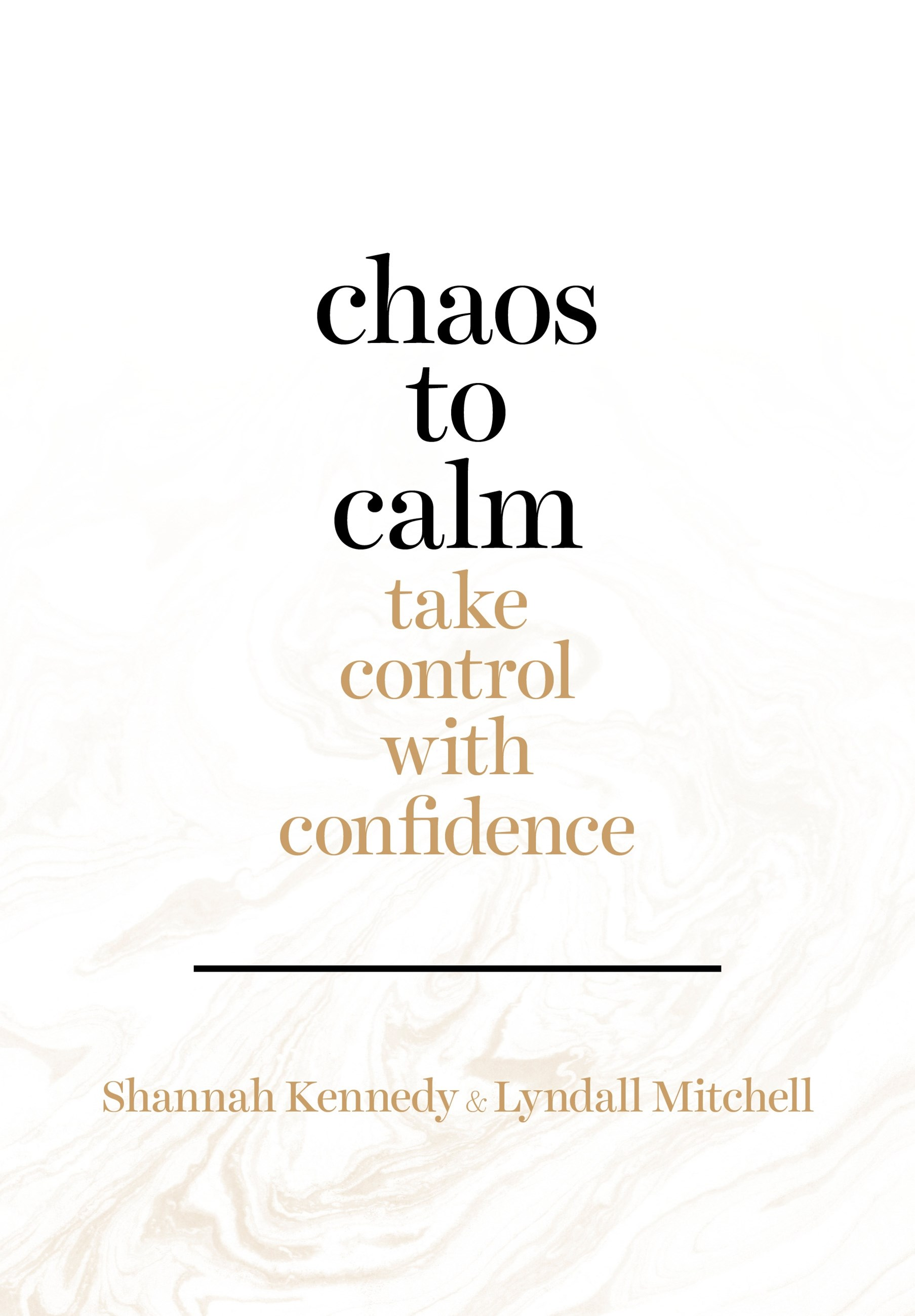 Chaos to Calm