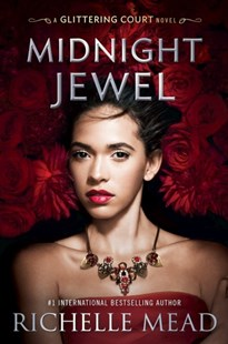 Midnight Jewel by Richelle Mead, Richelle Mead (9780670079506) - PaperBack - Romance Paranormal Romance